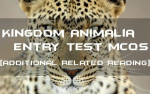 Kingdom Animalia Entry Test MCQs