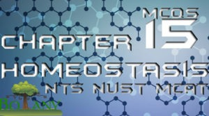 Chapter 15 Homeostasis NTS NUST MCAT MCQs