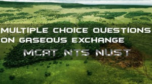 Multiple Choice Questions on Gaseous Exchange